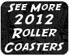 2012 Roller Coasters